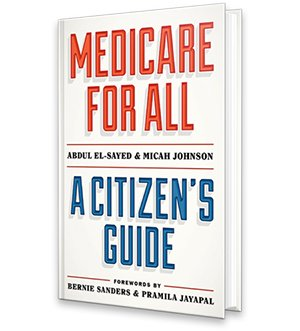 Medicare for All - A Citizens Guild book